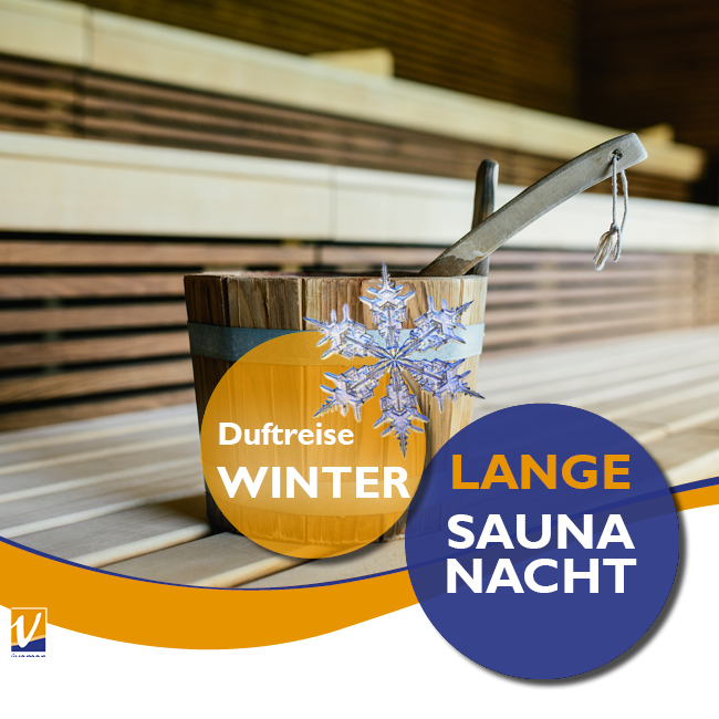 """04. Januar - Lange Saunanacht """"Duftreise WINTER"""""""