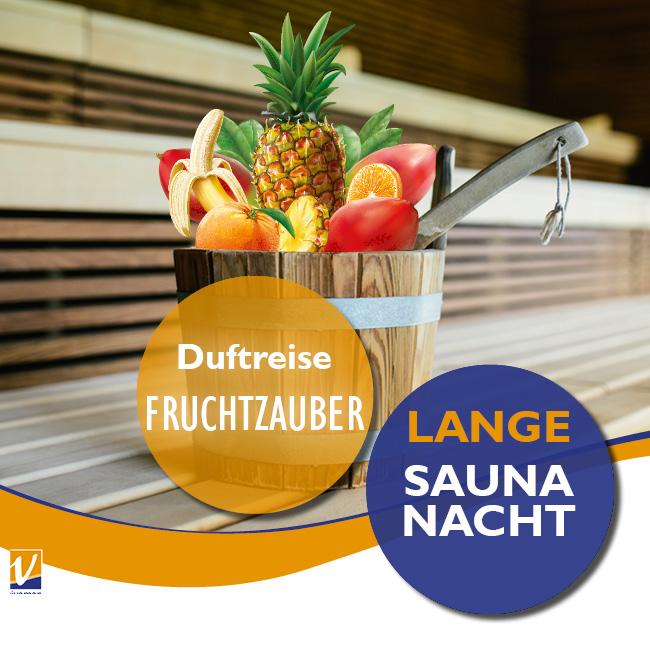 """05. April - Lange Saunanacht - Duftreise """"Fruchtzauber"""""""